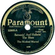 Screamin' And Hollerin' The Blues, The Masked Marvel